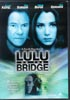 Lulu in the Bridge